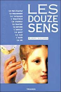 Les douze sens : fenêtres de l'âme : une introduction à l'anthroposophie