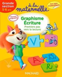 A la maternelle, graphisme-écriture, grande section, 5-6 ans