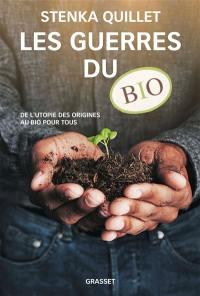Les guerres du bio