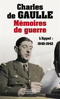 Mémoires de guerre. Volume 1, L'appel