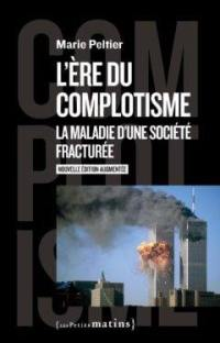 L'ère du complotisme