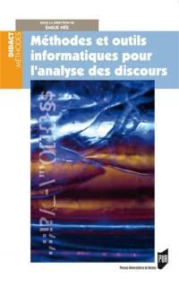 Méthodes et outils informatiques pour l'analyse des discours