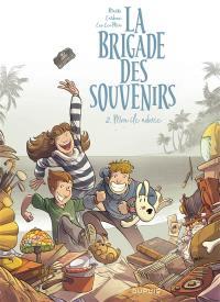 La brigade des souvenirs. Vol. 2. Mon île adorée