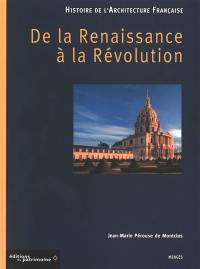 Histoire de l'architecture française. Volume 2, De la Renaissance à la Révolution
