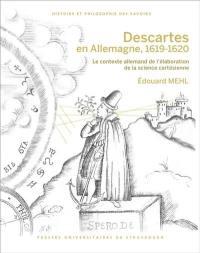 Descartes en Allemagne, 1619-1620