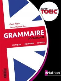 Grammaire, vocabulaire, nouveau TOEIC