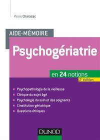 L'aide-mémoire de psychogériatrie