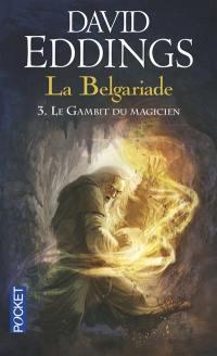La Belgariade. Volume 3, Le Gambit du magicien