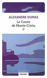 Le comte de Monte-Cristo. Volume 2,