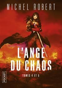 L'ange du Chaos. Volume 2,
