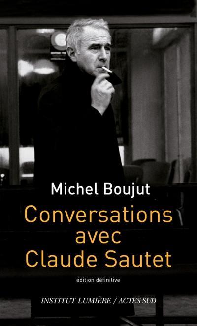 Conversations avec Claude Sautet