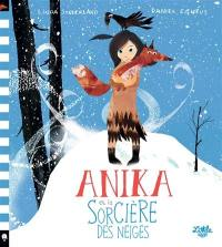 Anika et la sorcière des neiges