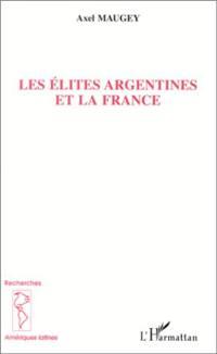 Les élites argentines et la France