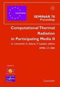 Computational thermal radiation in participating media II