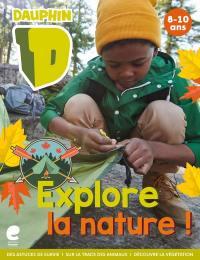 Explore la nature !