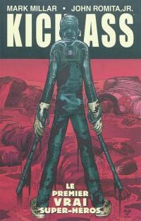 Kick-Ass. Vol. 1. Le premier vrai super-héros