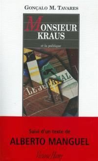 Le quartier ou O Bairro, Karl Kraus, le voisin de tout le monde