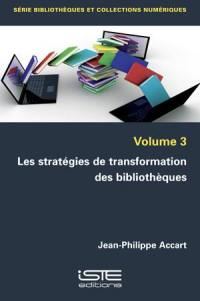 Les stratégies de transformation des bibliothèques