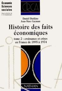 Histoire des faits économiques. Volume 2, Croissance et crise en France de 1895 à 1974