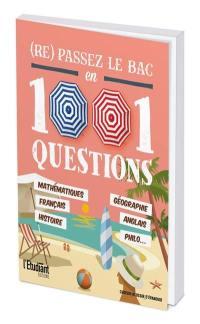 (Re)passez le bac en 1.001 questions