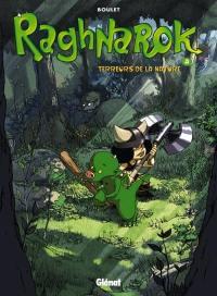 Raghnarok. Vol. 3. Terreurs de la nature