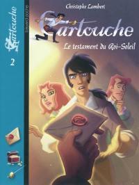 Cartouche. Volume 2, Le testament du Roi-Soleil