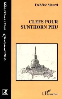 Clefs pour Sunthorn Phu