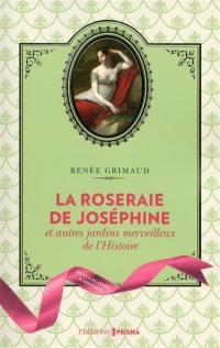 La roseraie de Joséphine