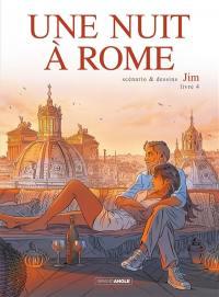 Une nuit à Rome. Volume 4,
