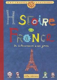 Histoire de France. Volume 2, De la Renaissance à nos jours
