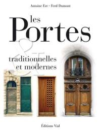 Portes traditionnelles et modernes