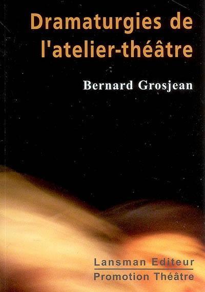 Dramaturgies de l'atelier-théâtre, De la mise en jeu à la représentation