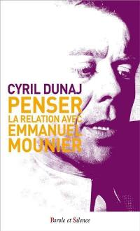 Penser la relation avec Emmanuel Mounier