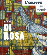 Hervé Di Rosa, l'oeuvre au monde