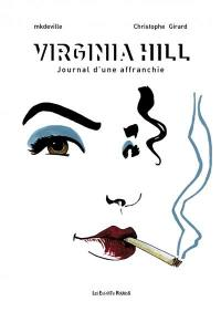 Virginia Hill : journal d'une affranchie
