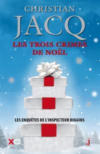 Les enquêtes de l'inspecteur Higgins. Volume 3, Les trois crimes de Noël