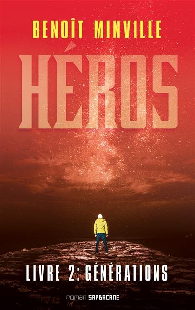 Héros. Vol. 2. Générations