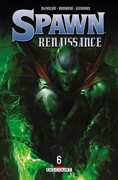 Spawn renaissance. Volume 6,