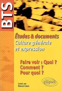 Etudes et documents, culture générale et expression