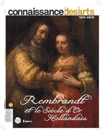 Rembrandt et le siècle d'or hollandais