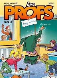 Les profs. Volume 14, Buzz scolaire