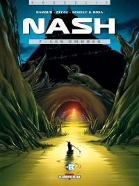 Nash. Volume 7, Les ombres