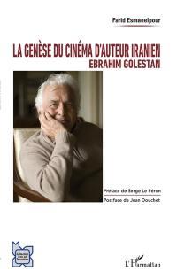 La genèse du cinéma d'auteur iranien