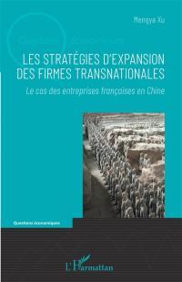Les stratégies d'expansion des firmes transnationales
