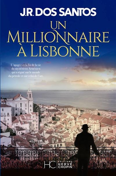 Un millionnaire à Lisbonne