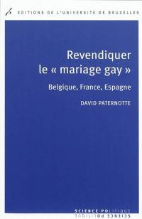 Revendiquer le mariage gay