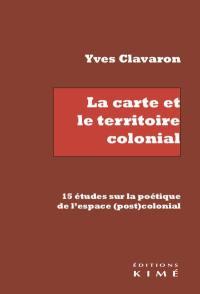 La carte et le territoire colonial