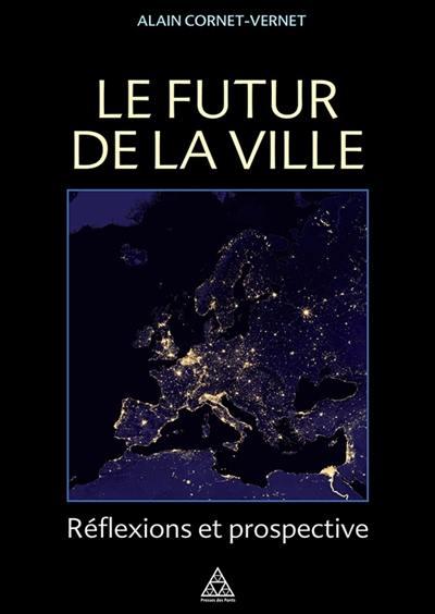 Le futur de la ville