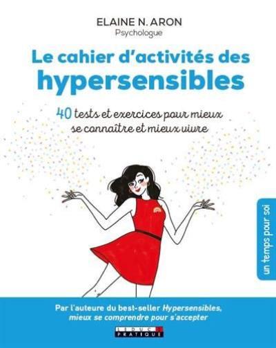 Le cahier d'activités des hypersensibles