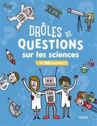 Drôles de questions sur les sciences
